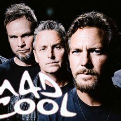 "PEARL JAM Y ""TEN"" MAS CONFIRMADOS PARA EL MAD COOL"